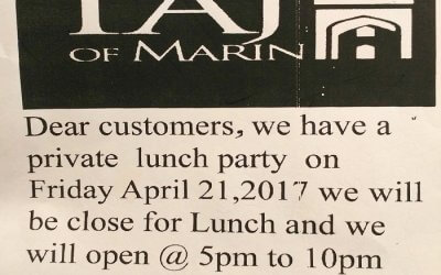 Taj of Marin is Closed for Lunch Tomorrow