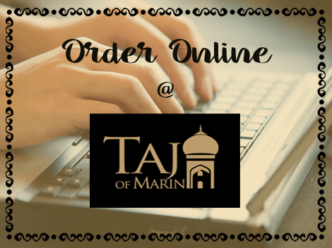 Order Indian Food Online from Taj of Marin
