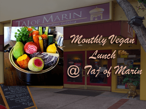 Monthly Vegan Lunch at Taj