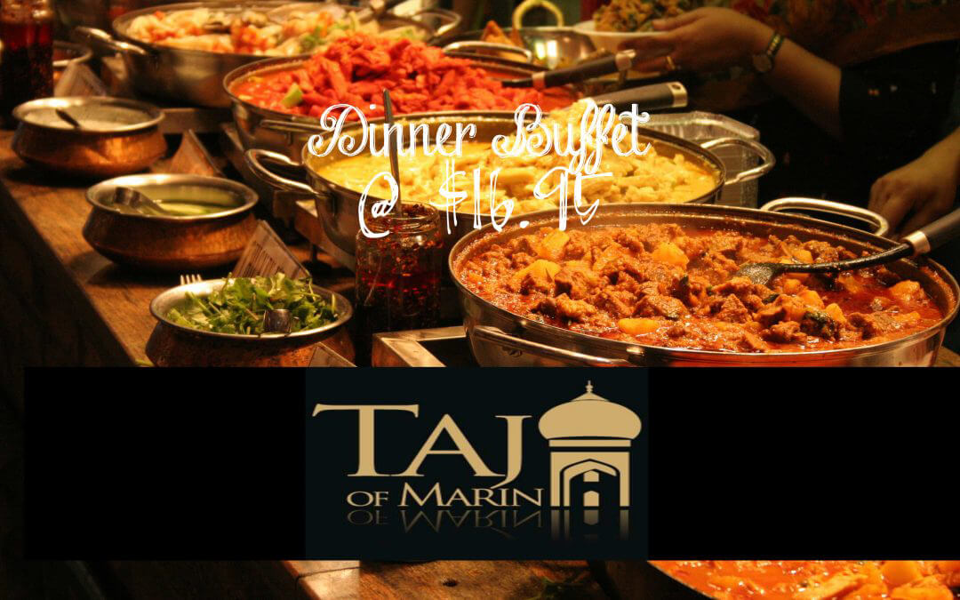 Dinner Buffet At Taj Of Marin