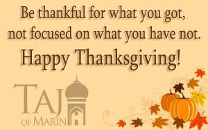 Happy Thanksgiving from Taj Of Marin