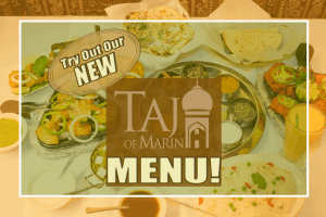 Taj of Marin Restaurant New Menu