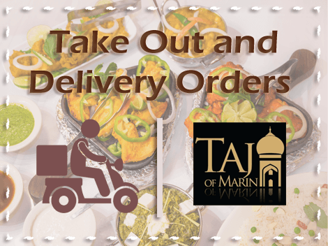 Take Out and Delivery Orders at Taj