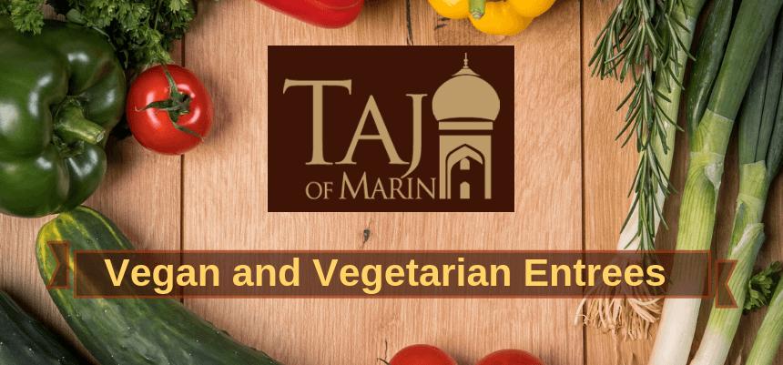 Vegan and Vegetarian Entrees