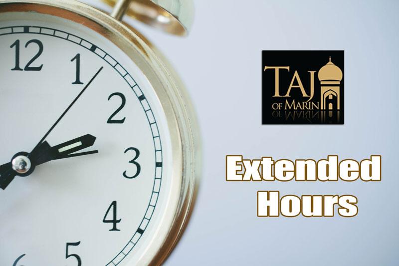 Taj of Marin Open Longer Friday and Saturday Night