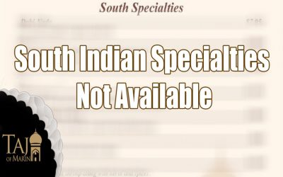 South Indian Specialties Not Available