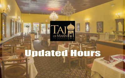 Taj of Marin Extended Hours