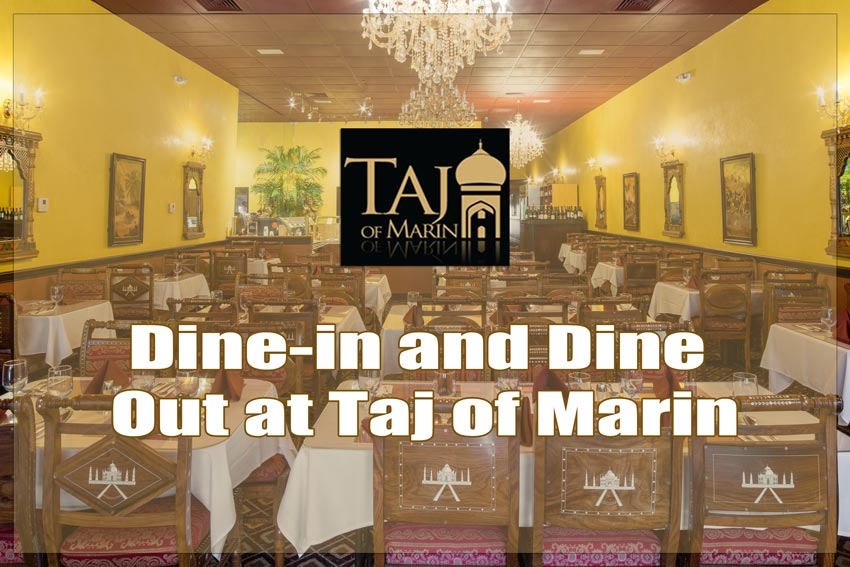 Dine-in and Dine Out at Taj of Marin - Image of Taj of Marin's interiors and logo with text.