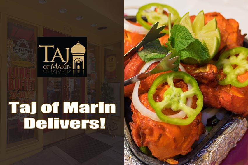 Taj of Marin Delivers - Images of Taj of Marin's entrance, dish and logo with text.