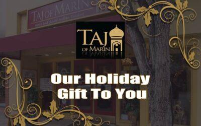 Happy Holidays From Taj of Marin!