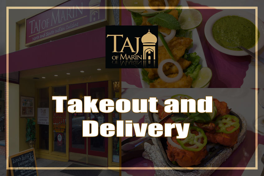 Taj of Marin Takeout and Delivery