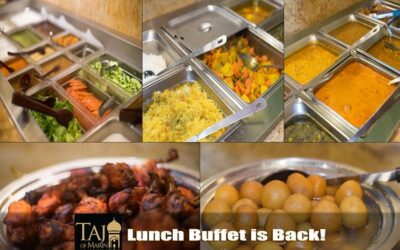 Taj Indian Lunch Buffet is Back!