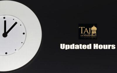 Taj Buffet and Restaurant Hours Update